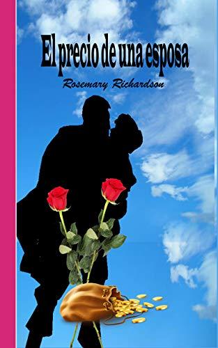 El precio de una esposa por Rosemary Richardson