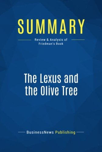 summary-the-lexus-and-the-olive-tree-review-and-analysis-of-friedmans-book