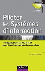 Piloter les systèmes d'information : S'appuyer sur les TIC et le SI pour devenir une entreprise numérique (Fonctions de l'entreprise)