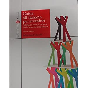 Guida all'italiano per stranieri. Dal Quadro comun