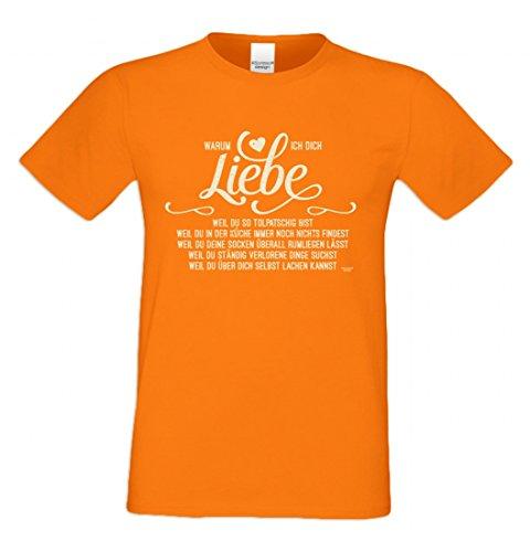 Outfit für Verliebte - Warum ich dich liebe - Tollptasch - T-Shirt mit Motiv als romantisches Geschenk - in Orange, Größe:L