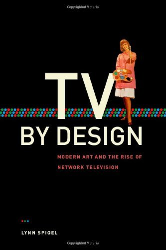 TV by Design: Modern Art and the Rise of Network Television by L Spigel (2009-01-20) par L Spigel
