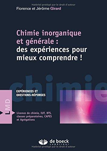 Chimie inorganique et générale : Des expériences pour mieux comprendre !