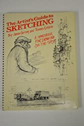The Artist's Guide to Sketching by James Gurney (1988-05-24)