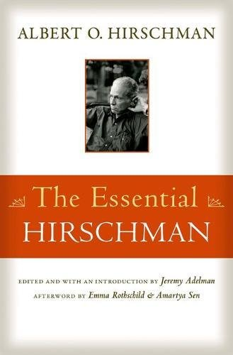 The Essential Hirschman by Jeremy Adelman