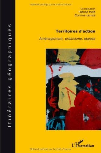 Territoires d'action : Aménagement, urbanisme, espace