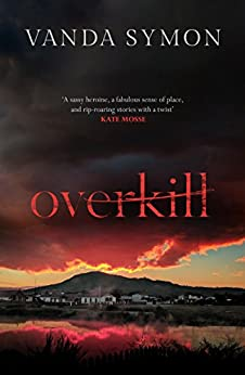 Overkill (Sam Shephard Book 1) by [Symon, Vanda]