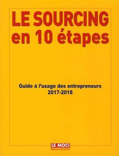 Le sourcing en 10 étapes : Guide à l'usage des importateurs par Collectif