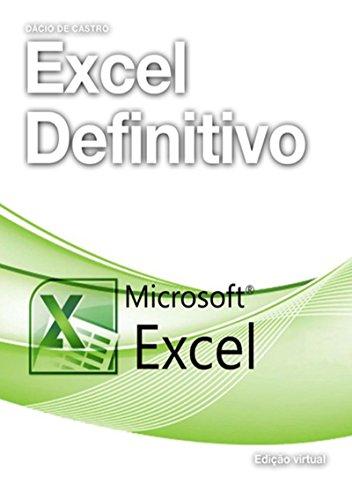 Excel Definitivo (Portuguese Edition) por Dácio De Castro