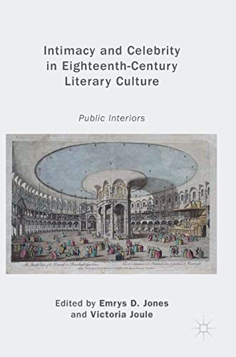 Intimacy and Celebrity in Eighteenth-Century Literary Culture