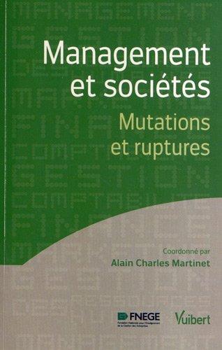 Management et sociétés - Mutations et ruptures