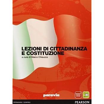 Lezioni Di Cittadinanza E Costituzione. Per Le Scuole Superiori. Con Espansione Online
