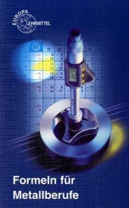 Formeln für Metallberufe. (Lernmaterialien)