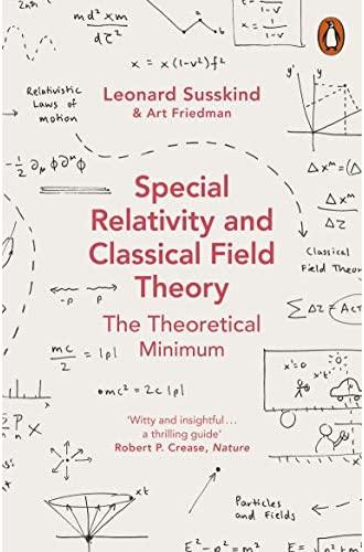 Descargar gratis Special Relativity And Classical Field Theory de Friedman And Susskind