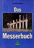 Das Messerbuch - Carsten Bothe
