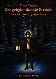 Der geheimnisvolle Fremde: Die Abenteuer des jungen Satan