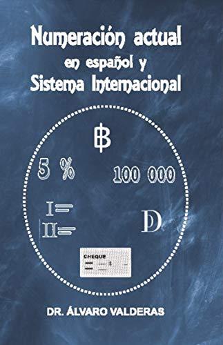 Numeración actual en español eBook: Valderas, Álvaro, Torres ...