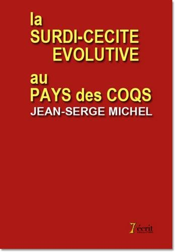 La surdi-cécité évolutive au pays des coqs