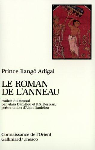 Le Roman de l'anneau par Prince Ilangô Adigal