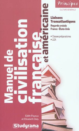 Manuel de civilisation française et américaine : Liaisons transatlantiques par Elizabeth Dély