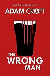 The Wrong Man (Kempston Hardwick Mysteries Book 5)