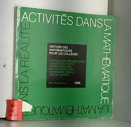 Histoire des mathématiques pour les collèges par Marie-Louise Hocquenghem, Claudie Missenard, Didier Missenard, Françoise Monnet