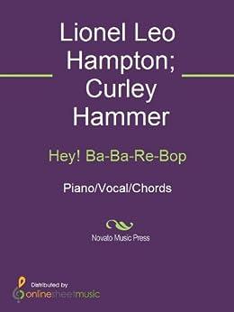 Hey! Ba-Ba-Re-Bop par [Hammer, Curley]