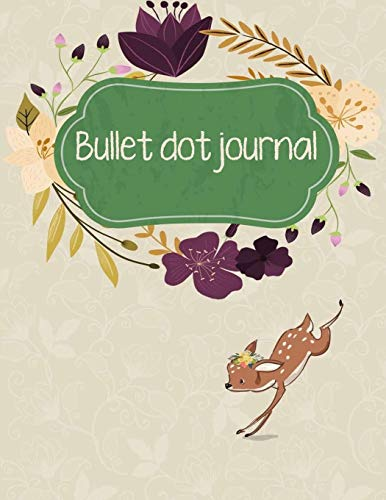 Bullet dot journal: Daily Notebook to Write in Bullet Dots & Dot Grid Paper 120 Pages 8.5x11
