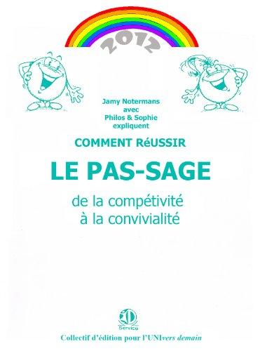 Livre gratuits en ligne 2012 Le PAS-SAGE (ID SERVICE) pdf ebook