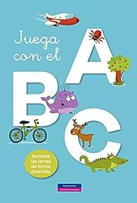 Juega con el ABC ) par  Varios autores