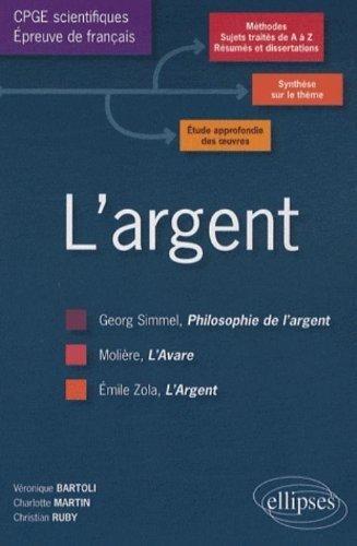 L'Argent; 3 en 1 Prepa Sciences Franais de Vronique Bartoli (2009) Broch