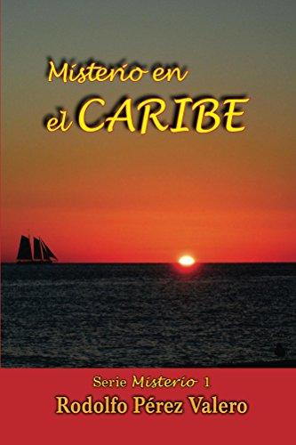 Misterio en el Caribe por Rodolfo Pérez Valero