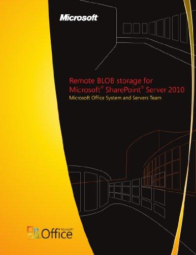 Remote Storage (Remote BLOB storage for Microsoft SharePoint Server 2010)
