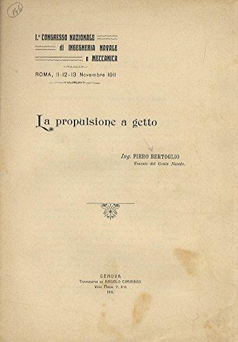 Bertoglio Pietro. LA PROPULSIONE A GETTO.