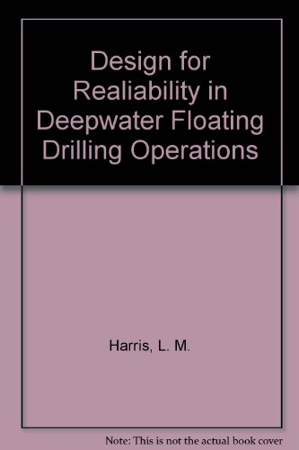 Design for Realiability in Deepwater Floating Drilling Operations