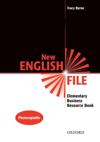 English File Business Resource Books: New English File Elementary. Business Res Bk: Business Resource Book Elementary level (New English File Second Edition) por Varios Autores