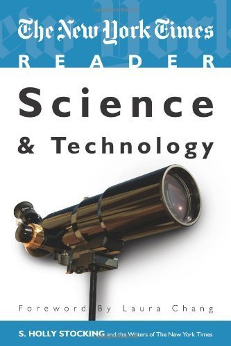The New York Times Reader: Science & Technology (TimesCollege Series) (TimesCollege from CQ Press) by S Holly Stocking (2010-03-16)