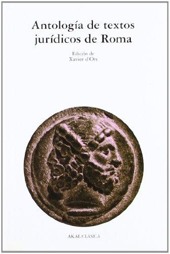 Antología de textos jurídicos de Roma (Clásica)