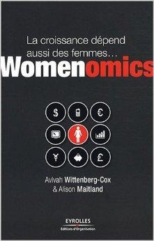 Womenomics : La croissance dépend aussi des femmes... de Alison Maitland ,Avivah Wittenberg-cox ( 24 avril 2008 )