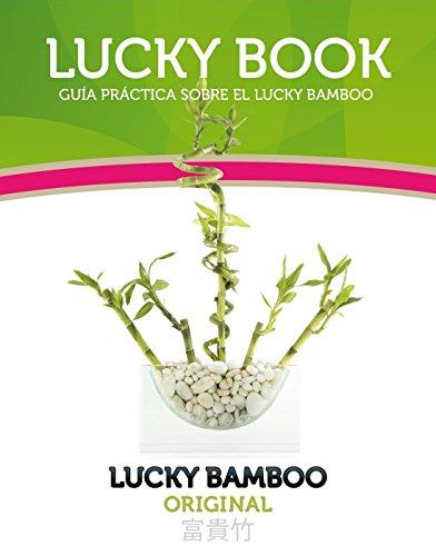 Lucky Book: Guía Práctica Sobre el Lucky Bamboo