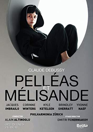 Debussy: Pelléas et Mélisande (Opernhaus Zürich 05/2016)