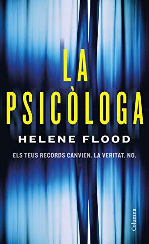 La psicòloga (Catalan Edition) eBook: Flood, Helene, Roig Giménez ...