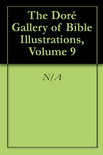 The Doré Gallery of Bible Illustrations, Volume 9