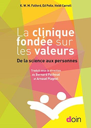 La clinique fonde sur les valeurs: De la science aux personnes