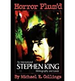 Horror Plum'D: INTERNATIONAL STEPHEN KING BIBLIOGRAPHY & GUIDE 1960-2000 - Trade Edition (Paperback) - Common