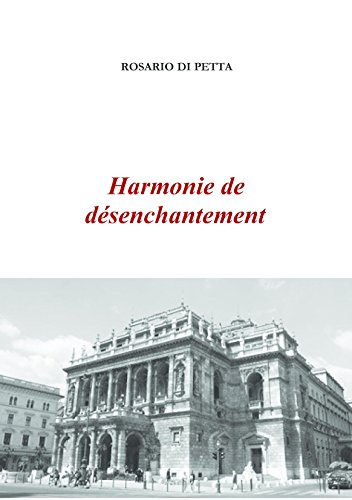 Harmonie de désenchantement par Rosario Di Petta