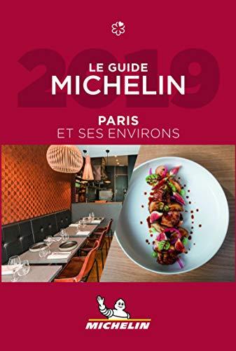 Michelin Paris et ses environs 2019: Restaurants (MICHELIN Hotelführer)