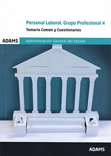 Temario común y cuestionarios Grupo profesional 4. Personal laboral fijo del Estado