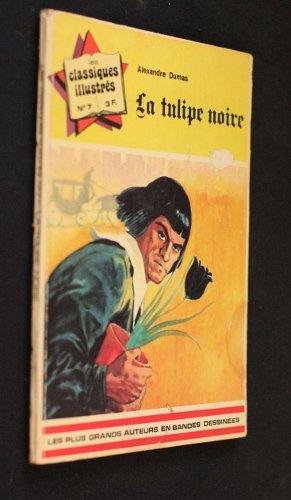 la tulipe noire (Les classiques illustrés)