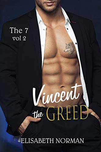 Vincent, The Greed di [Norman, Elisabeth]